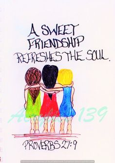 Friendship greeting card of encouragement/A sweet friendship refreshes the soul Proverbs 27:9/Script