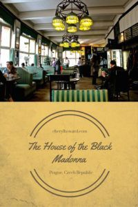 Looking for something to do in Prague? Check out the House of the Black Madonna which is home to the Museum of Czech Cubism and the Grand Cafe Orient