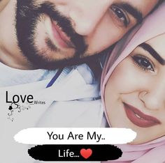 Yor are my life ❤ Family Love Quotes, Love Song Quotes, Couples Quotes Love, Love Husband Quotes, Best Love Quotes, Qoutes About Love, Deep Quotes, Muslim Couple Quotes, Muslim Love Quotes