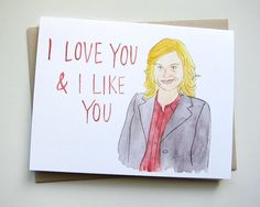 A personal favorite from my Etsy shop https://www.etsy.com/listing/218908263/parks-and-rec-card-leslie-knope-i-love