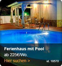 Ab 225 Euro / Woche....bezahlbarer Luxus mit Pool.