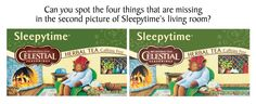 There seems to be a few things missing from this tea box image, but Sleepytime Bear can't quite place them. Can you figure out what they are?