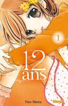 12 ans - Manga série - Manga news