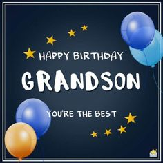 Happy Birthday Grandpa Quotes Fresh the Best original Birthday Wishes for Your Grandson – Quotes Ideas Happy Birthday Grandson Images, Grandson Birthday Quotes, Happy Birthday Grandpa, Birthday Verses, Happy Birthday My Love, Birthday Card Sayings, Happy Birthday Pictures, Birthday Wishes Cards, Happy Birthday Messages