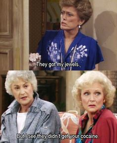 The Golden Girls - I loved the golden girls when I was a kid. Some of the best comedies are the old ones.