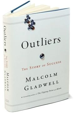 OUTLINERS by malcolm gladwell
