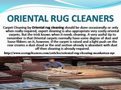 Carpet Cleaning by Oriental rug cleaning should be done occasionally or only when really required, expert cleaning is also appropriate very costly oriental carpets. But the trick knows when it needs cleaning. Oriental Rug Cleaning, How To Clean Carpet, Carpets, Manhattan, Helpful Hints, Rugs, Farmhouse Rugs, Farmhouse Rugs, Useful Tips