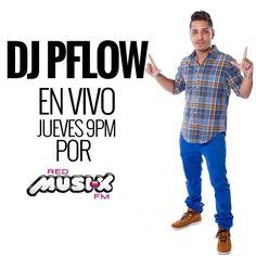 Escúchame hoy jueves desde las 9PM mezclando en @redmusikfm y @rumberacuracao www.redmusikfm.com - #DJPflow #EnLaMezcla #RedMusikFM #SuperTrendy #DJ #DJLife #Radio #RadioLife #Mix #Party #Caracas #Venezuela