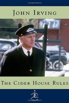 The Cider House Rules, by John Irving - set in rural Maine in the first half of this century, it tells the story of Dr. Wilbur Larch - saint and obstetrician, founder and director of the orphanage in the town of St. Cloud's, ether addict and abortionist. It is also the story of Dr. Larch's favorite orphan, Homer Wells, who is never adopted.