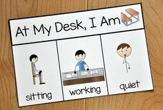 "This reminder card, visually reminds students ""When I'm at my desk, I am quiet, working, and sitting. Good for communicating with ESL students. Behavior Cards, Classroom Behavior Management, Behavior Plans, Behaviour Management, Kindergarten Behavior, Autism Classroom, Special Education Classroom, Classroom Decor, Colegio Ideas"