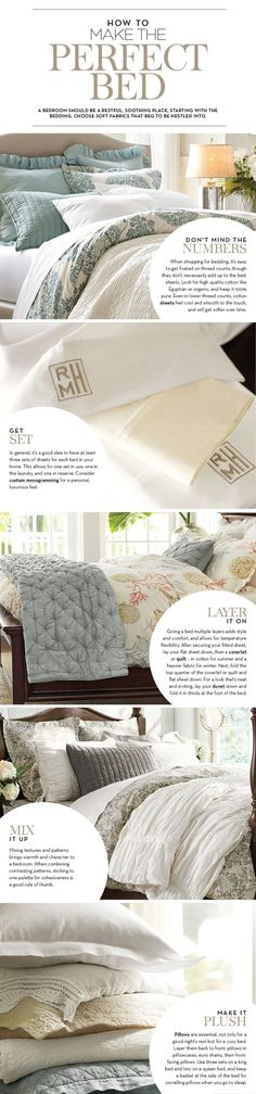 How to Make the Perfect Bed | Pottery Barn. Tip: its a good idea to have 3 sets of sheets for every bed in your house.