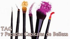 Miss Addicted : TAG||    7 Pecados Capitales de Belleza