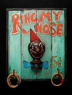 """Ring my Nose"" 2-D Circus poster, made from salvaged wood"