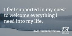 I feel supported in my quest to welcome everything I need into my life. #AffirmationoftheDay #Inspiration #Dherbs