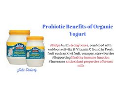 Food will always be your Best Medicine. The many benefits of I must say Organic plain or vanilla yogurt are that they  #Assist with Healthy Digestion #Bone development #Immune function #One of the best forms of calcium You can add yogurt to your favourite curry dishes, smoothies, desserts and dips. [Learn more about the benefits of changing the foods you eat and Why???] https://juliedoherty.net/how-you-will-benefit-from-increasing-plant-based-foods-in-your-diet/