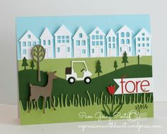 June 14, 2014 Expressions With Heart by Pam Sparks: Golf Scene Fore You Memory Box Golf Club Landscape, Mini Golf Carts, Poppystamps Fresh Cut Grass, Brevilla Houses