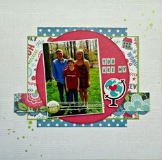 """Scrap Our Stash Challenge: """"You Are My World"""" LO by DT Tammi Bennett"""