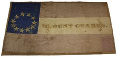 "Flag for Company A ""Blount Guards"", Regiment, Mississippi Infantry, from Iuka in Tippah County. Flag Captured at Fort Donelson & returned to Mississippi in"