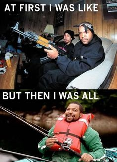 before and after. Ice Cube version.; I had to pin this because it actually made both John and I laugh, that doesn't happen often.