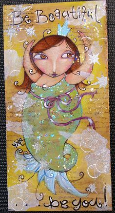 I love mermaids.  Especially the chubby ones.