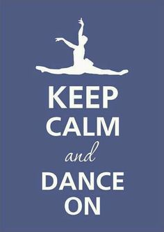 Keep calm and love dance moms Love Dance, Dance It Out, Dance Art, Dance Moms, Dance Recital, Frases Keep Calm, Keep Calm Quotes, Image Swag, All About Dance