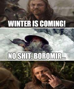 "91 Game of Thrones Memes – ""Winter is coming! No s**t, Boromir…"" Sponsored Sponsored 91 Game of Thrones Memes – ""Winter is coming! No s**t, Boromir…"" Game Of Thrones Meme, Game Of Thrones Winter, Game Of Thrones Instagram, O Hobbit, Hobbit Funny, Got Memes, Nerd Memes, Fandom Memes, Gaming Memes"
