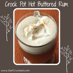 Hot Buttered Rum - great group recipe.