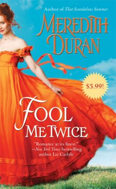 Fool Me Twice | Meredith Duran | 9781476741352 | NetGalley