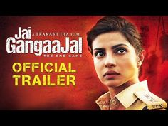 'Jai Gangaajal' Official Trailer | Priyanka Chopra | Prakash Jha | Releasing On 4th March, 2016 - YouTube