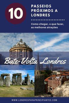 Dez passeios maravilhosos próximos a Londres. Viagens bate-volta a partir de Londres. Inglaterra. Como ir e o que fazer. www.londresparaprincipiantes.com