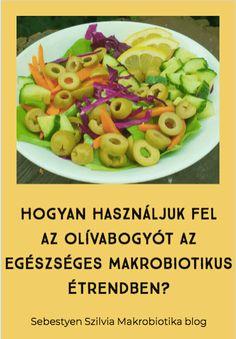 Az egészséges makrobiotikus étrendben használt természetes alapanyagok, az emberi szervezetre gyakorolt kedvező hatásuk alapján kerülnek felhasználásra.  Azonban gyakori kérdés az olívabogyó fogyasztása és felhasználása ételekben, mivel az már többnyire a mediterrán égövhöz tartozik.  Amellett, hogy kellemes az íze, igen egészséges is. Ezért azok számára, akik egészségesen szeretnének étkezni mindenképpen ajánlott a fogyasztása. Ha érdekel a téma, akkor kattints a képre! Asparagus, Vegetables, Food, Studs, Essen, Vegetable Recipes, Meals, Yemek, Veggies