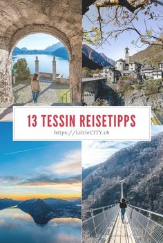Ticino: 13 sightseeing & travel tips for the Swiss Sun Room - Reiseziele/ Urlaubsziele - # Couples Vacation, Travel Tags, Reisen In Europa, Europe Destinations, Outdoor Travel, Adventure Travel, Places To See, Travel Photography, Beautiful Places
