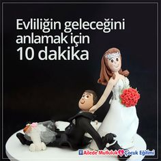 Evliliğin geleceğini anlamak için 10 dakika!