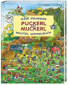 Mein großes Puckerl und Muckerl Wichtel Wimmelbuch
