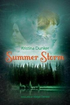 Summer Storm by Kristina Dunker, http://www.amazon.ca/dp/B004K1F0HI/ref=cm_sw_r_pi_dp_3FE4sb0QE7KEK