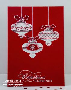 handmade Christmas card from Cat's Ink.Corporated: One Layer Christmas Card ... red and white ... trio of ornaments ... Stampin' Up!