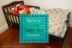 Tips for a Smooth Toddler Bed Transition - will need with Patrick in the future