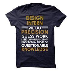 DESIGN-------------------------------------------INTERN T-Shirts, Hoodies (19$ ==► Order Here!)