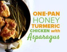 One pan honey tumeric chicken with asparagus