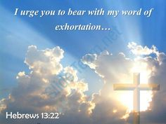 0514 hebrews 1322 i urge you to bear powerpoint church sermon Slide01  http://www.slideteam.net/
