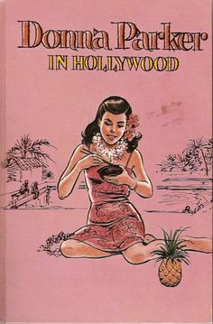 Donna Parker in Hollywood, 1961 (fifth book of seven in the Donna Parker series)