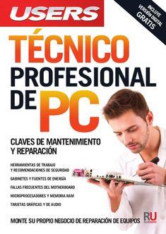 versión digitaL  GRATIS  Monte su propio negocio de reparación de equipos  incLuye  cLaves de ManteniMiento  y reparación ...
