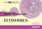 Daily Warm-Ups: Economics, Level II - great help for daily warmups for high school economics teachers.