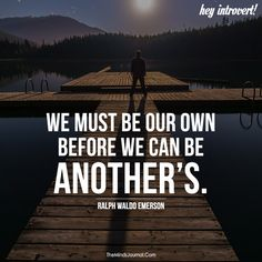 We must be our own - https://themindsjournal.com/we-must-be-our-own/