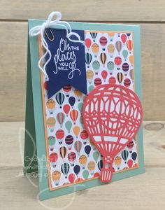 Oh, the Place   Stampin\' Up!   Places You\'ll Go #literallymyjoy #hotairballoons #CarriedAwayDSP #places #travel #soar #fly #mintmacaron #peekaboopeach #2017SaleABrationCatalog #2017OccasionsCatalog #20162017AnnualCatalog