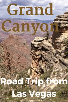 Here is our road trip tips for the Grand Canyon from Las Vegas.