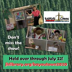 SUMMER READING PROGRAM UPDATE: Good news: The Bayou Town Virtual Puppet Theater has been held over through July 22! Watch it while you can at jhlibrary.org/bayoutown2020. #SRP2020 #ImagineYourStory