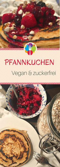 Vegan Pancake Recipe I Vegan Pancakes Healthy I Vegan Recipes German I z . Vegan Pancake Recipes, Vegan Recipes, Vegan Sweets, Vegan Desserts, Whole 30 Dessert, Cake Vegan, Vegan Protein Bars, Food Tags, Cheesecake Recipes