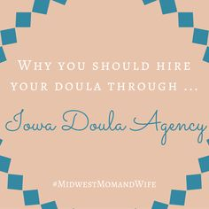 Why you should use the Iowa Doula Agency to hire your doula!