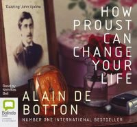 Cover image for How Proust can change your life [audio book CD]